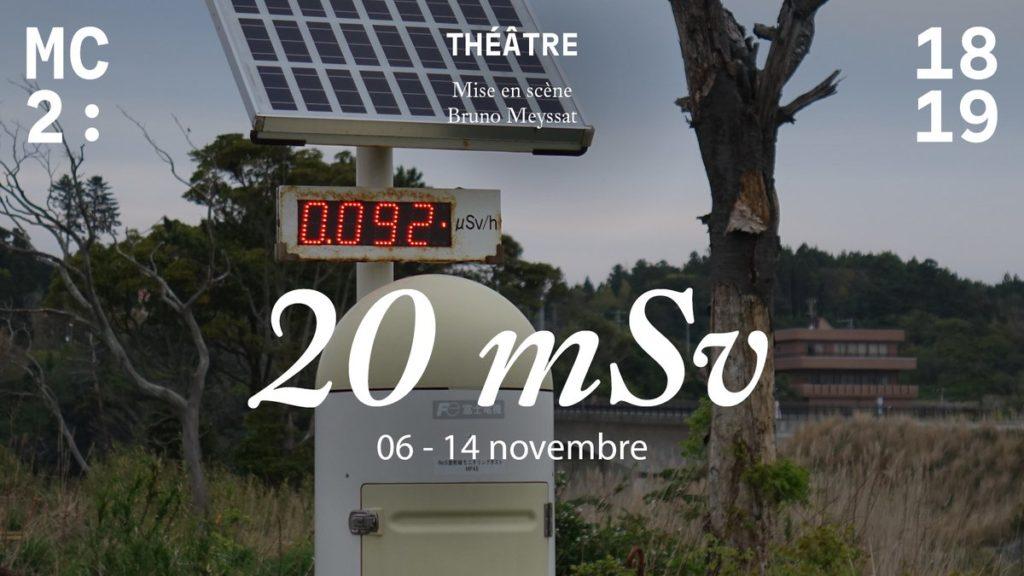 Les radiations invisibles : <em>20 mSv</em> de Bruno Meyssat